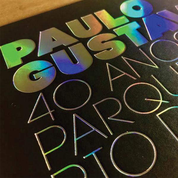 Convite 40 ANOS PAULO GUSTAVO